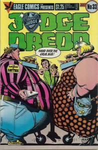 Just look at those fat slobs - Judge Dredd #33