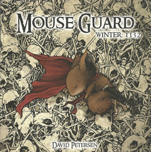 Of Mice and Mice - Mouse Guard: Winter 1152 #4