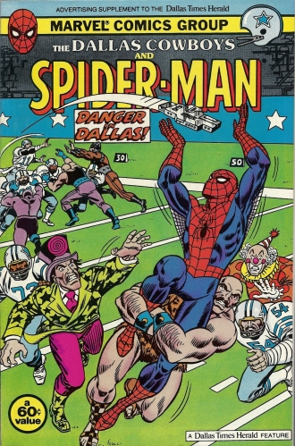 Hey! Spidey! Go long! - The Dallas Cowboys and Spider-Man: Danger in Dallas!