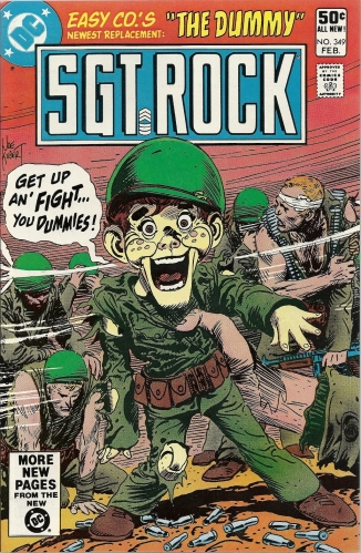 Who are you callin' a dummy, dummy? - Sgt. Rock #349