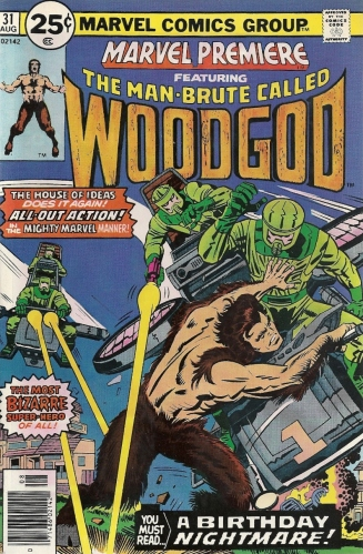 Young Bill Mantlo, Young Keith Giffen and Young Klaus Janson bring you the very nude debut of WOODGOD - Marvel Premiere #31