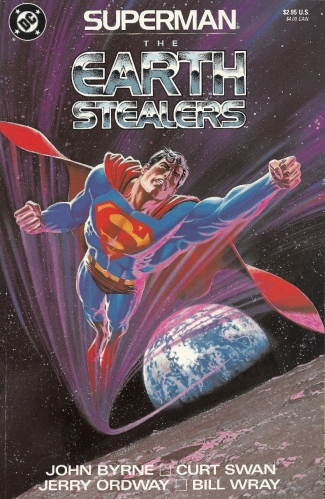 "Curt ""The Franchise"" Swan teams with John ""The Usurper"" Byrne to craft a forgettable Superman one-shot - Superman: The Earth Stealers"
