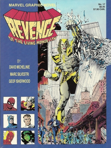 "The comic book that was 9/11 before 9/11 - Marvel Graphic Novel #17, ""The Revenge of the Living Monolith"""