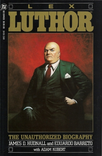 He's fat. He's bald. He's rich. He's a sociopath. - Lex Luthor: The Unauthorized Biography