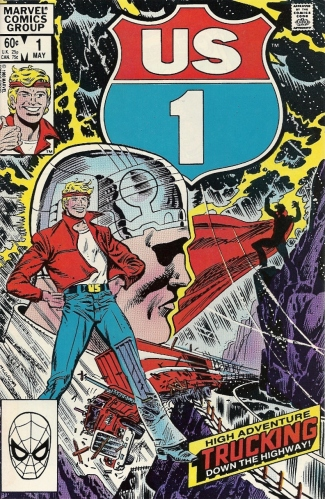 In 1983, the world cried out for a trucking-based comic book hero. Marvel answered that call... - U.S. 1 #1