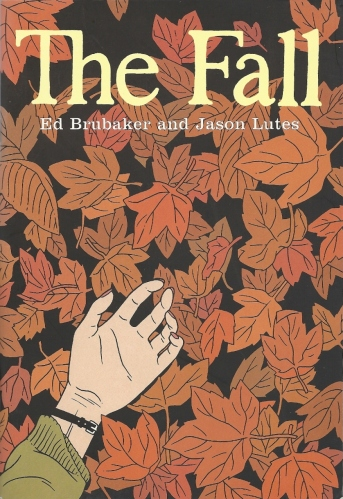 A straightforward crime mystery, in the mighty Ed Brubaker manner - The Fall