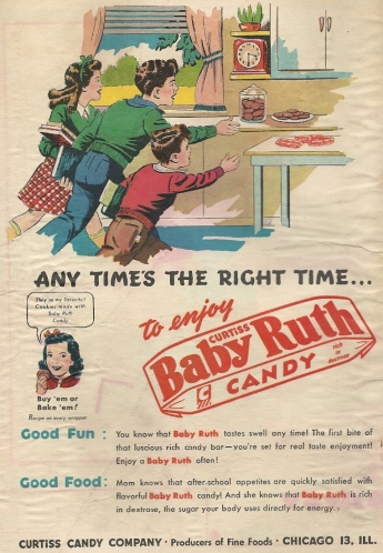 The 1940s: A halcyon snack food time, when Baby Ruth candy bars could be touted as pseudo-healthy