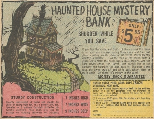 Your money checks into the Haunted House Mystery Bank. It doesn't check out.