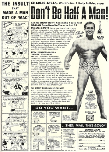 Charles Atlas is back to browbeat more pathetic weaklings into a life of physical fitness